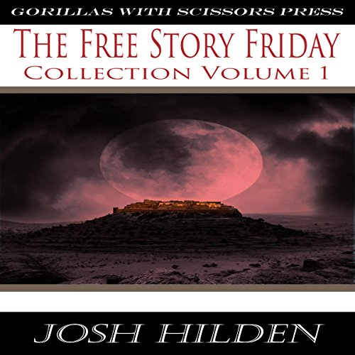 The Free Story Friday Collection #1 audiobook cover art