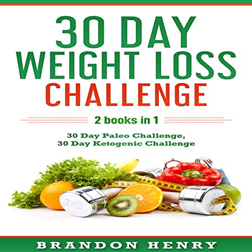 30 Day Weight Loss Challenge: 2 Books in 1 cover art