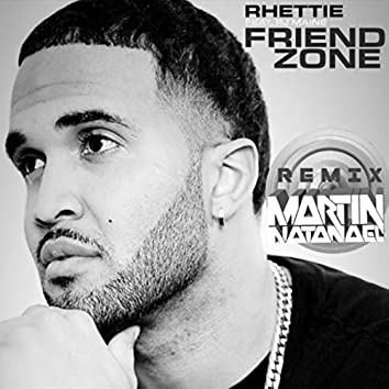 Friend Zone (Martin Natanael Remix)