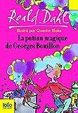 La potion magique de Georges Bouillon - Folio Junior - 07/06/2007