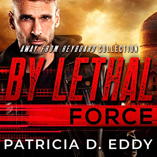 Page de couverture de By Lethal Force