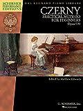 Practical Method For Beginners, Op. 599 (Schirmer Performance Editions) - Pf Bk: Noten, Lehrmaterial für Klavier: Schirmer Performance Editions Book ... Editions: Hal Leonard Piano Library)