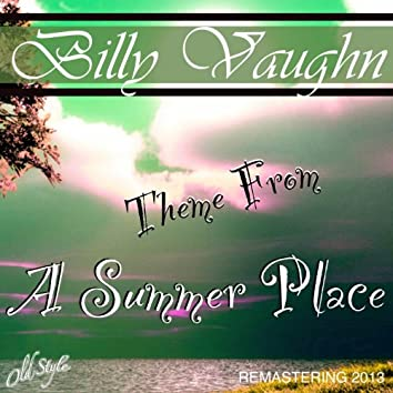Theme From A Summer Place (And Other Great Themes - Remastered)