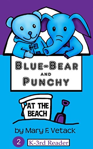 Blue-Bear and Punchy at the Beach (English Edition)