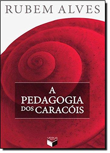 A pedagogia dos caracóis