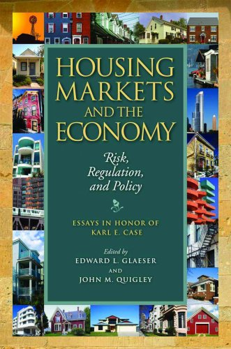Download Housing Markets and the Economy: Risk, Regulation, and Policy 1558441840