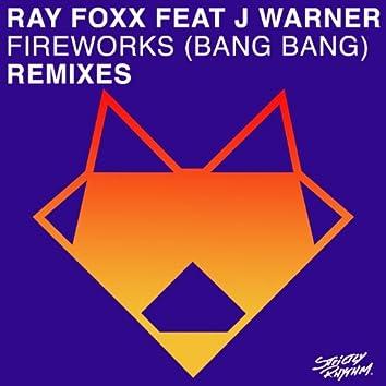 Fireworks (Bang Bang) [Remixes]