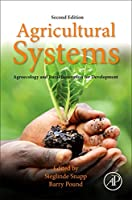 Agricultural Systems: Agroecology and Rural Innovation for Development: Agroecology and Rural Innovation for Development