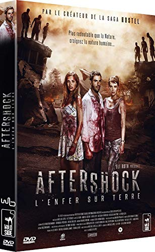 Aftershock, l'enfer sur Terre