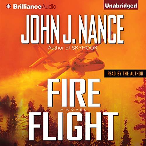 Fire Flight Audiobook By John J. Nance cover art