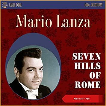 Seven Hills of Rome (100th Birthday - Album of 1958)