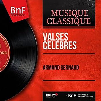 Valses célèbres (Arr. by Armand Bernard, Mono Version)