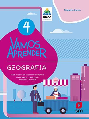 Vamos Aprender Geografia 4 Bncc