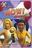 Project X: in the News: the WOW! Award
