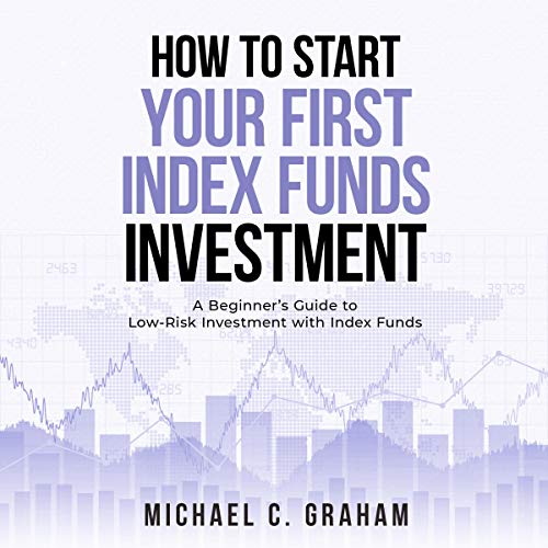 How to Start Your First Index Funds Investment cover art