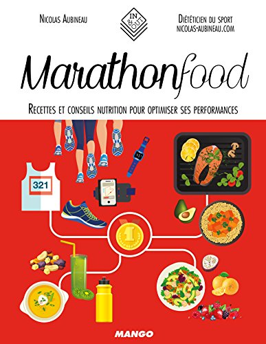 Marathon Food (In and out) (French Edition)