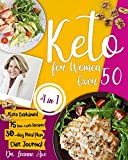 Keto For Women Over 50: The 4 Essential Ingredients For Perf