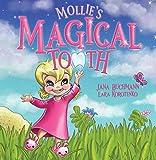 Mollie's Magical Tooth: A Tooth Fairy Magic...