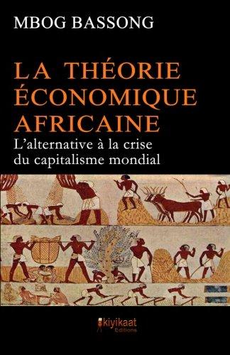 Африканська економічна теорія: Альтернатива кризі глобального капіталізму