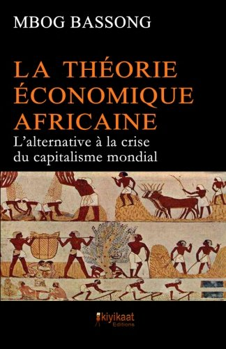 Teori Ekonomi Afrika: Alternatif Krisis Kapitalisme Global