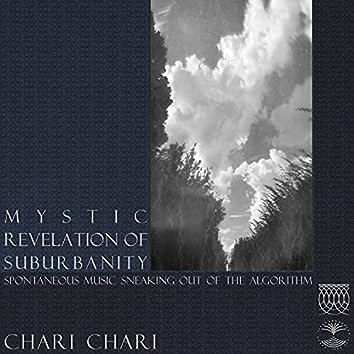 Mystic Revelation of Suburbanity