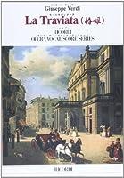 ヴェルディ: オペラ「椿姫」 (日本語対訳付)/リコルディ社/ピアノ・ヴォーカル・スコア