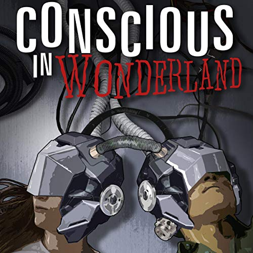 Conscious in Wonderland audiobook cover art