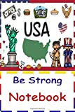 USA Be Strong Notebook: Dot Grip Size 6x9 Inches 120 Pages