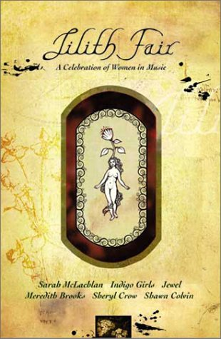 Lilith Fair - A Celebration of Women in Music