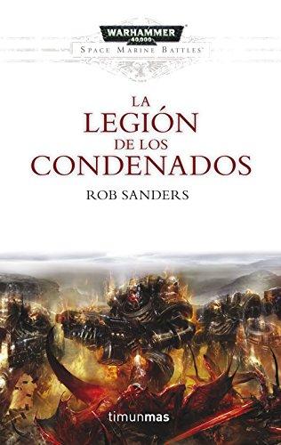La Legión de los Condenados (Space Marine Battles nº 1)