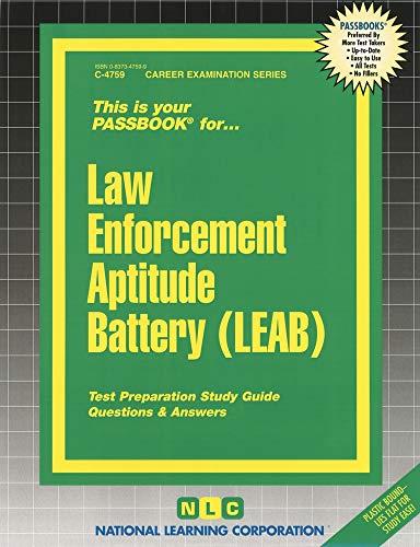 Law Enforcement Aptitude Battery (LEAB): Passbooks Study Guide (Career Examination Series)