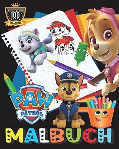 Paw Patrol MALBUCH: Tolles Malbuch für Kinder ab 2-7 Jahren +50 hochwertige Abbildungen für Kinder