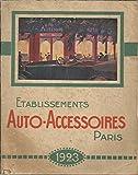 Catalogue Etablissements AUTO-ACCESSOIRES Paris - 1923