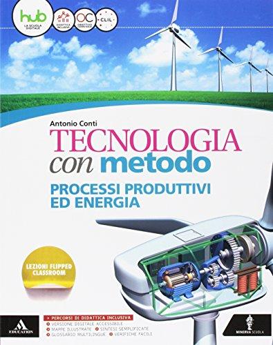 Tecnologia con metodo. Cartelletta-Quaderno-Disegno-Tavole-Atelier. Per la Scuola media. Con e-book. Con espansione online