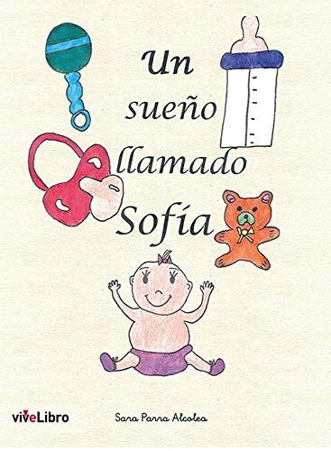 Un sueño llamado Sofía
