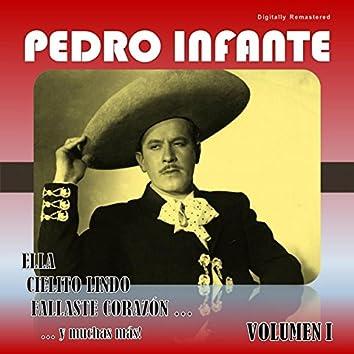 Pedro Infante, Vol. 1 (Digitally Remastered)