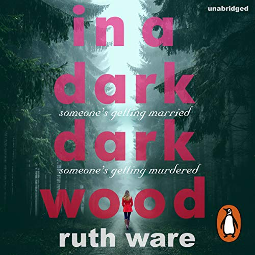 In a Dark, Dark Wood                   By:                                                                                                                                 Ruth Ware                               Narrated by:                                                                                                                                 Imogen Church                      Length: 10 hrs and 8 mins     100 ratings     Overall 4.0