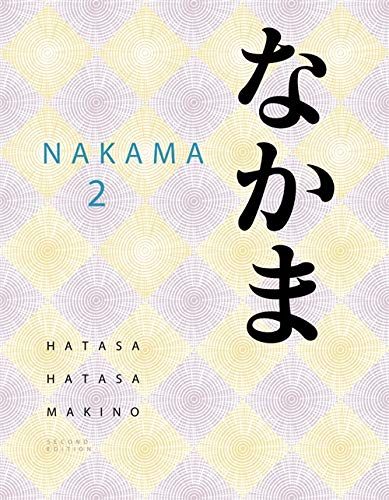 Nakama 2: Intermediate Japanese: Communication, Culture,...