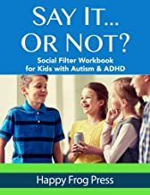 Say It... Or Not? Workbook