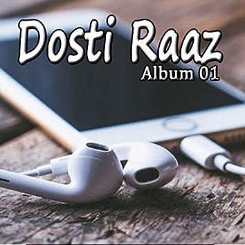 Dosti Raaz, Vol. 1