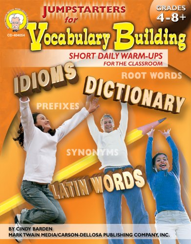 Jumpstarters For Vocabulary Building Grades 4 8 Short Daily Warm Ups For The Classroom