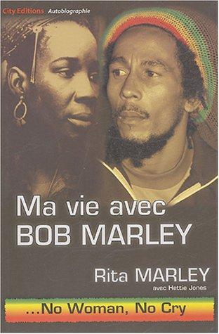 Ma vie avec Bob Marley