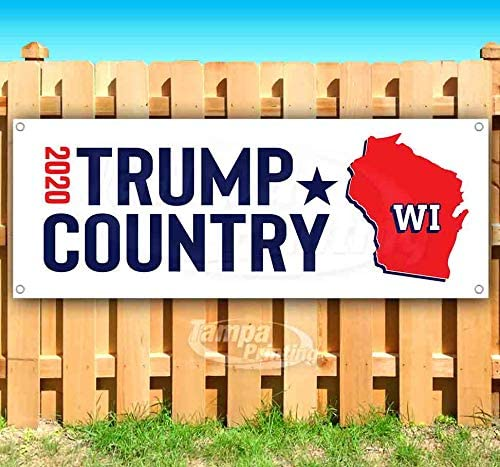 Trump Country Wisconsin 2020 13 oz Banner Heavy-Duty Vinyl Single-Sided with Metal Grommets