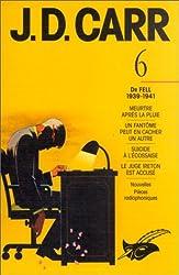 Intégrale J-D Carr Tome 6 - Dr Fell 1939-1941 de John Dickson Carr