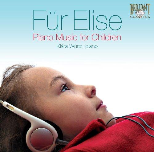 Klara Wurtz - Fur Elise, Piano Music For Children