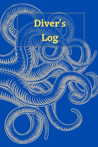 Diver's log: Scuba Diving Log Book, 120 pages, Over 200 dives