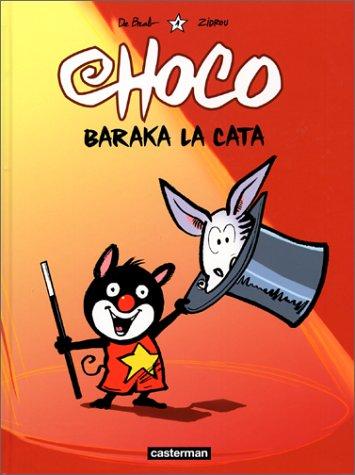 Choco, tome 1 : Baraka la cata