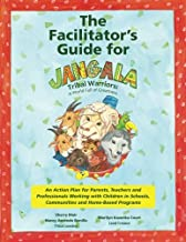 The Facilitator's Guide for Jangala Tribal Warriors: A World of Greatness