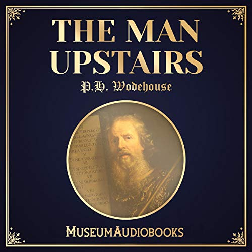 The Man Upstairs audiobook cover art