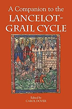 [A Companion to the Lancelot-Grail Cycle] (By: Carol Dover) [published: November, 2003]